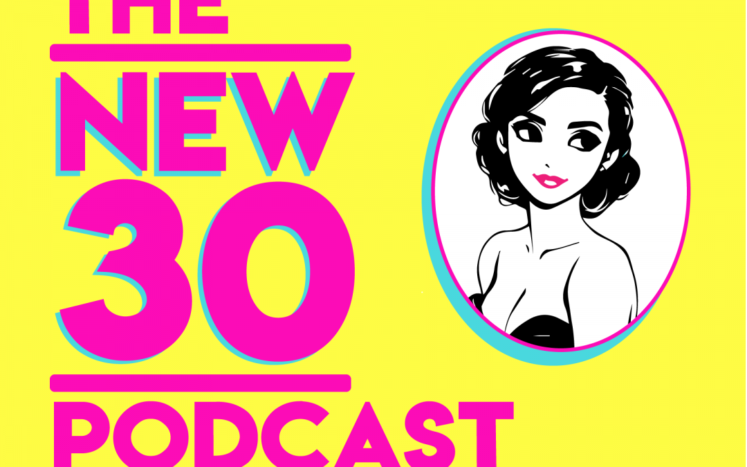 The New 30 Podcast: Food and Feelings-Getting Off the Diet Roller Coaster Part One