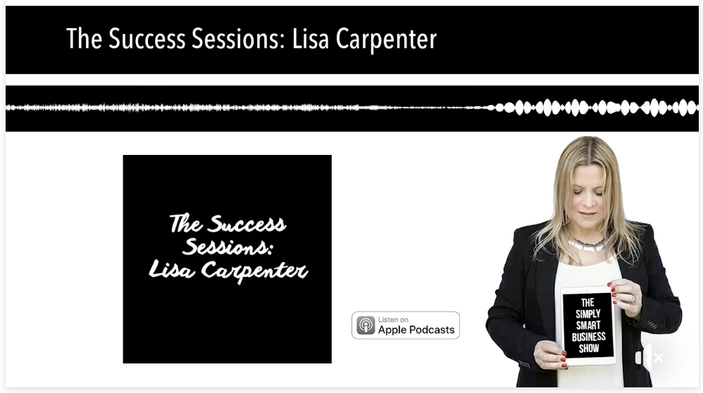 The Simply Smart Business Show: The Success Sessions